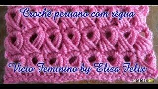 Crochê peruano feito com régua # Elisa Crochê