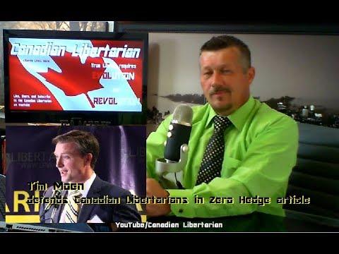 Tim Moen defends Canadian Libertarians in Zero Hedge article