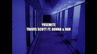 Travis Scott- Yosemite ft. Gunna & Nav (from the bathroom of a party)