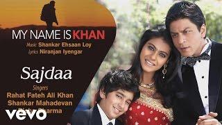 Sajdaa Best Song - My Name is Khan|Shah Rukh Khan|Kajol