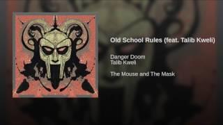 Old School Rules (feat. Talib Kweli)
