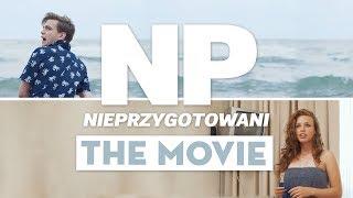 NIEPRZYGOTOWANI: THE MOVIE - film pełnometrażowy