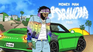 Money Man - Foul (Audio)
