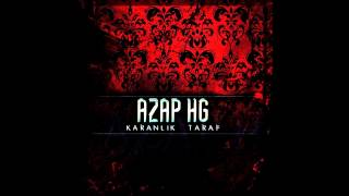 Azap HG - İhanet