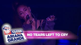 Ariana Grande - 'no Tears Left To Cry'  At Capital Up Close