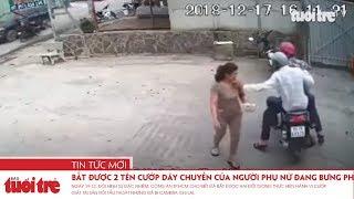 Đội hình sự đã bắt được 2 tên cướp dây chuyền của người phụ nữ đang bưng phở