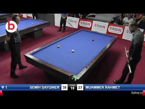 SEMİH SAYGINER & MUAMMER RAHMET Bilardo Maçı - SAKARYA ÖZPAŞ CUP 2019-FİNAL 1/8
