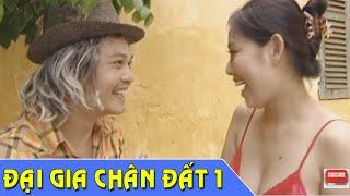 Phim Hài Tết | Đại Gia Chân Đất 1 | Phim Hài Trung Hiếu , Quang Tèo