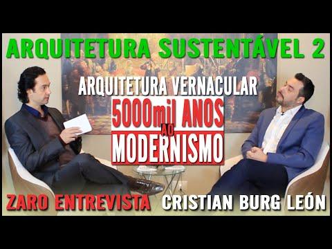 ARQUITETURA SUSTENTÁVEL   PARTE 2/3   CRISTIAN BURG LEON   PROGRAMA EXPERIÊNCIAS DE VIDA