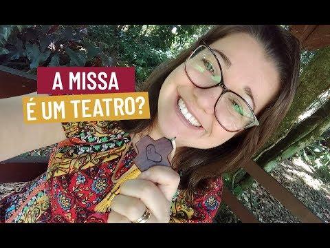 A Missa é um teatro? // Se liga no Sinal