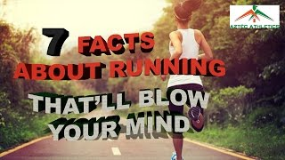 7 Facts about RUNNING - That'll BLOW your MIND✔