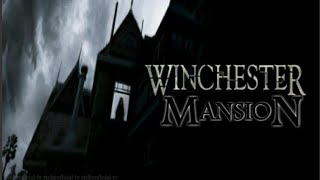 """WINCHESTER MANSION """"THE HOUSE THE SPIRITS BUILT"""""""
