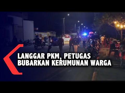 Langgar PKM, Petugas Bubarkan Kerumunan Warga