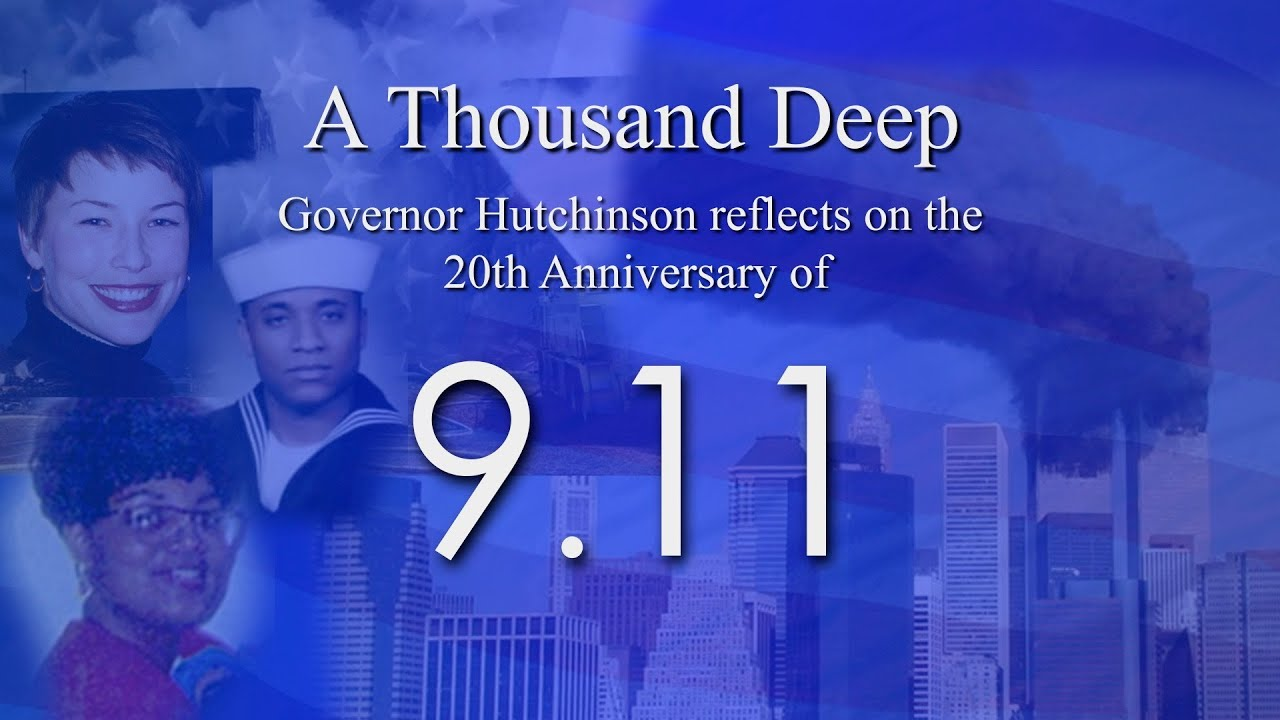 A Thousand Deep: Governor Hutchinson reflects on the 20th Anniversary of 9/11
