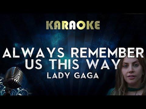 Lady Gaga - Always Remember Us This Way (Karaoke Instrumental) A Star Is Born