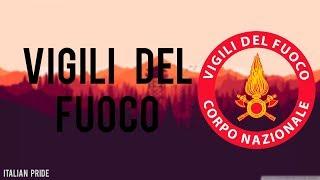 VIGILI DEL FUOCO - TRIBUTE - 2018