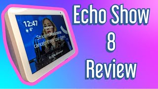 Amazon Echo Show 8 Review