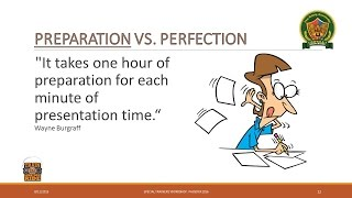 Prepartation VS. Perfection