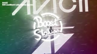 Avicii   SOS (Laidback Luke Tribute Remix) (Bass Boosted)