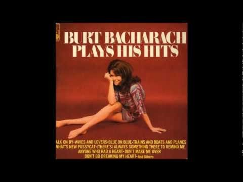Don't Make Me Over - Burt Bacharach