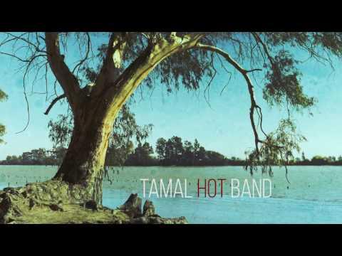 Tamal Hot Band - Teaser