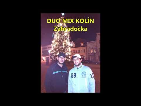 Duo Mix Kolín - Duo Mix Kolín - Záhradočka