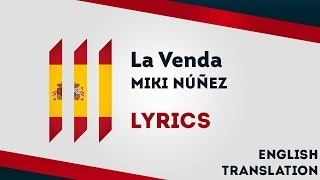 Spain Eurovision 2019: La Venda   Miki Núñez [Lyrics] Inc. English Translation! 🇪🇸