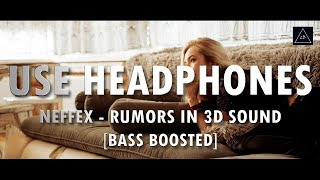 3D Audio (Bass Boosted) | NEFFEX - Rumors in 3D Sound | Lazy Boys Productions