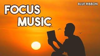 Focus Music: Study Music, Alpha Waves, Calming Music, Relaxing Music, Meditation Music, Health