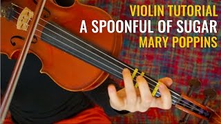 Mary Poppins - A Spoonful Of Sugar / Disney Violin Tutorial / with Beginner Explanation