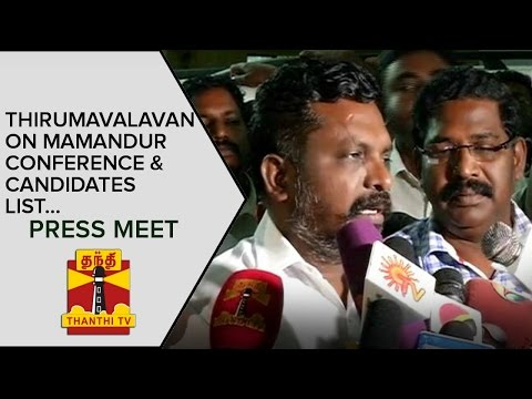 Thol-Thirumavalavan-on-Mamandur-Conference-and-DMDK-PWF-Alliances-Candidates-List-Press-Meet