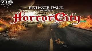 Prince Paul & Horror City - Horror City Terrorists Freestyle (Unreleased)