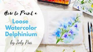Loose Watercolor Delphinium Tutorial + VLOG