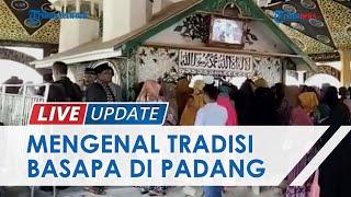 Mengenal Tradisi Basapa Tahunan di Ulakan Pariaman, Warga DKI Jakarta Juga Datang Berziarah