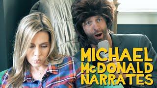 Michael McDonald Narrates Your Day