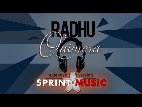 Radhu – Quimera [Extended Club Version] Video