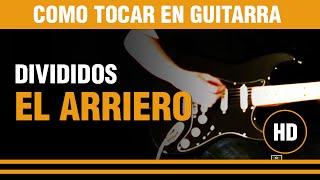 Como tocar El arriero de Divididos en guitarra (tutarras.com.ar)