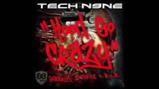 Tech N9ne - Hood Go Crazy ft. B.o.B & 2 Chainz (BB Kingz MashUp)