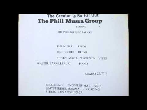 The Phill Musra Group - The Creator is so Far Out online metal music video by PHILL MUSRA