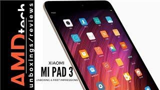 Xiaomi Mi Pad 3 Unboxing & First Impressions:  Plus Giveaway