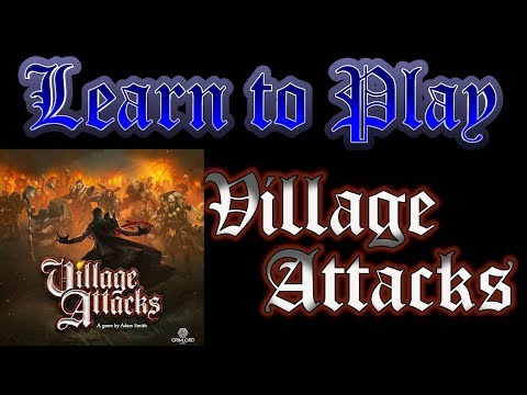 Learn to Play: Village Attacks