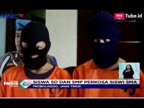 Siswa SD dan SMP Perkosa Siswi SMA hingga Melahirkan Bayi Prematur - LIS 18/04