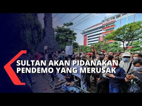 sultan akan pidanakan pihak yang terlibat perusakan saat demo