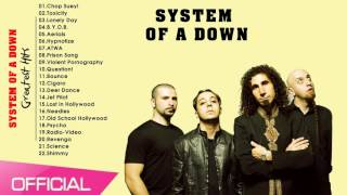 System Of A Down Greatest Hits - Best Songs Of System Of A Down