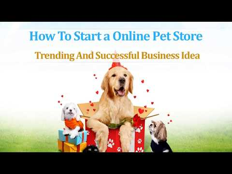 , title : 'How to Start an Online Pet Store Business