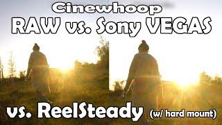 RAW vs VEGAS vs ReelSteady (hard mount) comparison + HD FPV freestyle footage