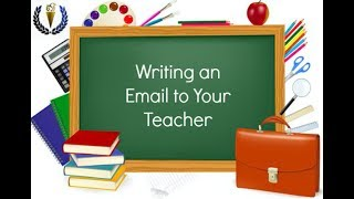 Writing an Email to Your Teacher
