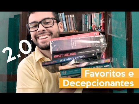 FAVORITOS E DECEPCIONANTES 2.0 | Admirável Leitor