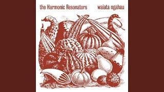 "Video thumbnail of ""The Harmonic Resonators - E Minaka Ana / Blue Bayou"""