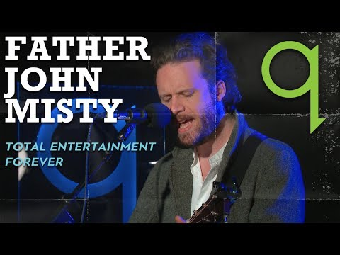 Father John Misty - Total Entertainment Forever (LIVE)